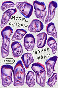 Model Citizen: A Memoir