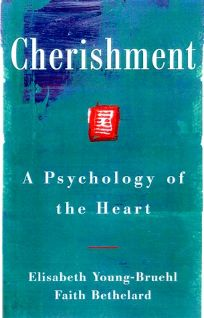 Cherishment: A Psychology of the Heart