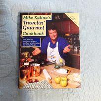 Mike Kalinas Travel Cookbook