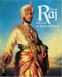 The Raj: India and the British