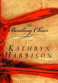 The Binding Chair; Or