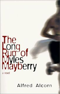 The Long Run of Myles Mayberry