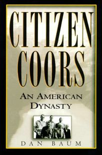 Citizen Coors: An American Dynasty