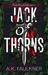 Jack of Thorns: Inheritance Book 1