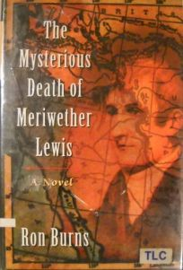 The Mysterious Death of Meriwether Lewis