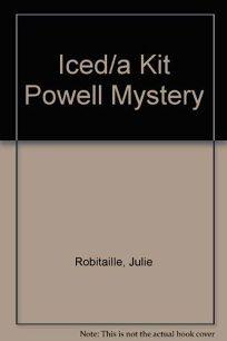Iced: A Kit Powell Mystery