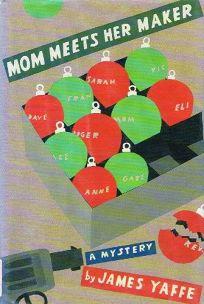 Mom Meets Her Maker