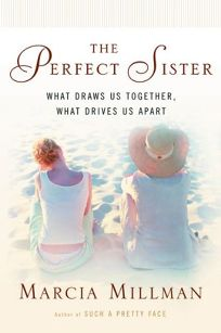 THE PERFECT SISTER: What Draws Us Together