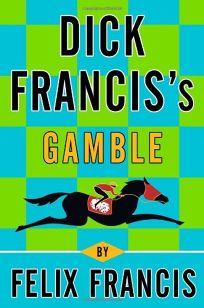 Dick Franciss Gamble
