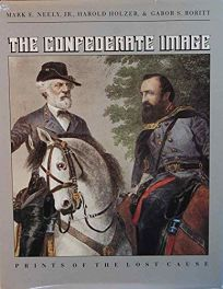 The Confederate Image: Prints of the Lost Cause
