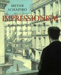 Impressionism: Reflections and Perceptions