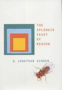 THE SPLENDID FEAST OF REASON