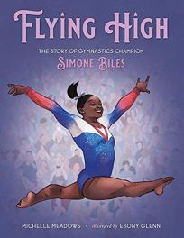 Flying High: The Story of Gymnastics Champion Simone Biles Who Did It First?