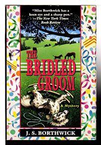 The Bridled Groom: A Mystery