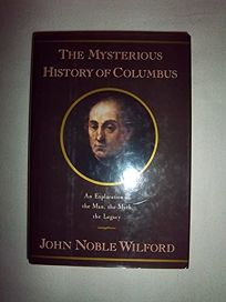 The Mysterious History of Columbus: An Exploration of the Man