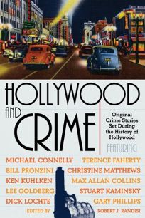 Hollywood and Crime: An Anthology of Hollywood Crime Stories