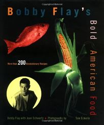 Bobby Flays Bold American Food