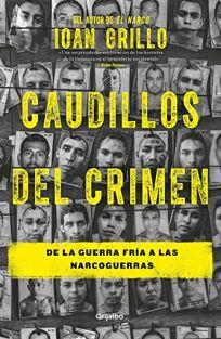 Los Caudillos del Crimen / Gangster Warlords: Drug Dollars