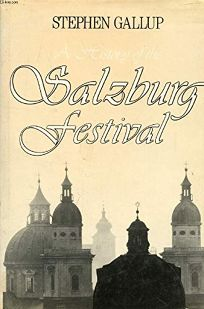 A History of the Salzburg Festival