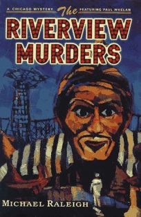 The Riverview Murders: A Paul Whelan Mystery