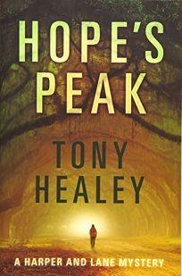 Hope's Peak: A Harper and Lane Novel