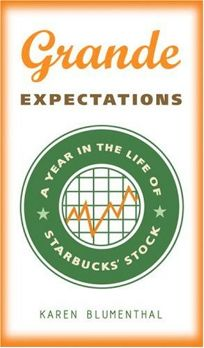 Grande Expectations: A Year in the Life of Starbucks Stock