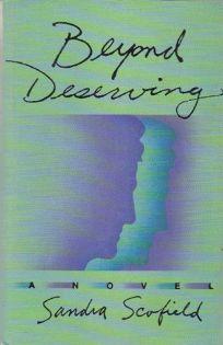 Beyond Deserving