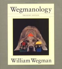 Wegmanology