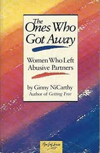 The Ones Who Got Away: Women Who Left Abusive Partners