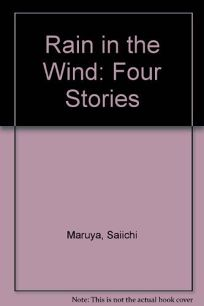 Rain in the Wind: Four Stories