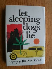 Let Sleeping Dogs Lie: A Mystery