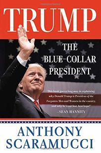 Trump: The Blue-Collar President