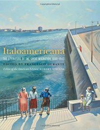 Italoamericana: The Literature of the Great Migration