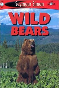 Wild Bears: See More Readers Level 1