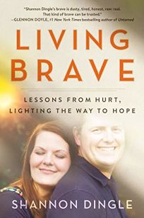 Living Brave: Lessons from Hurt