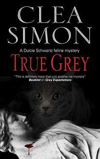 True Grey: A Dulcie Schwartz Feline Mystery