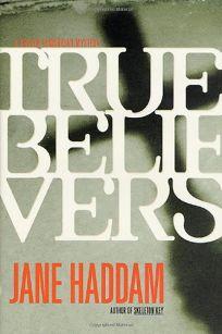 TRUE BELIEVERS: A Gregor Demarkian Mystery