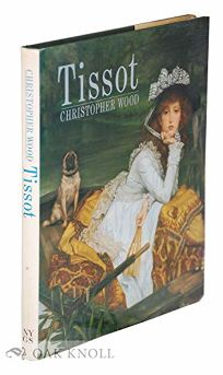 Tissot: The Life and Work of Jacques Joseph Tissot