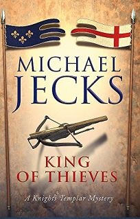 The King of Thieves: A Knights Templar Mystery