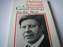 A Grand Strategy for the West: The Anachronism of National Strategies in an Interdependent World