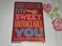 My Sweet Untraceable You: A Lauren Laurano Mystery