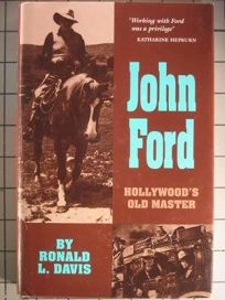 John Ford: Hollywoods Old Master