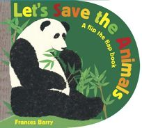 Lets Save the Animals: A Flip-the-Flap Book