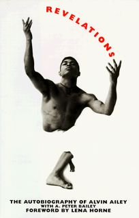 Revelations: The Autobiography of Alvin Ailey