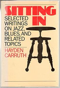 Sitting in: Selected Writings on Jazz