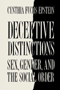 Deceptive Distinctions: Sex