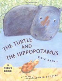 The Turtle and the Hippopotamus
