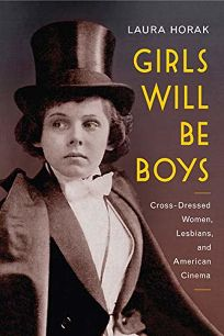Girls Will Be Boys: Cross-Dressed Women