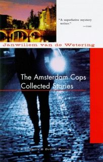 The Amsterdam Cops: Collected Stories
