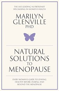 Natural Solutions to Menopause: How to Stay Healthy Before
